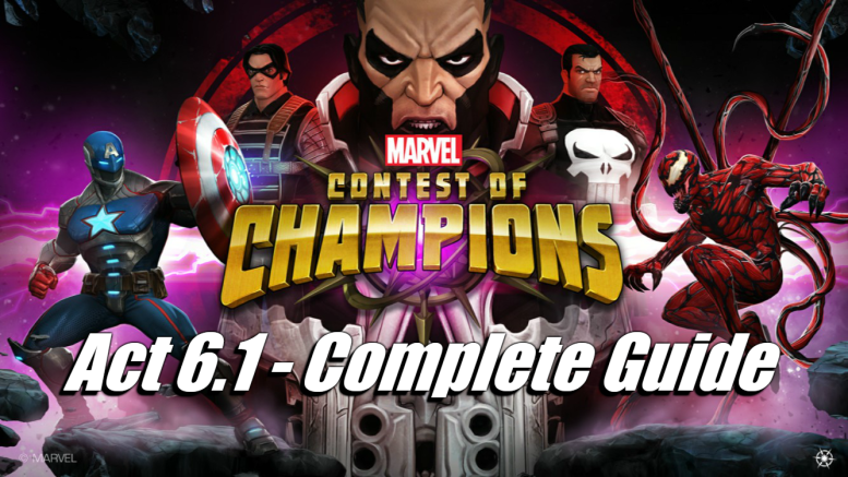 Act 6.1 Completion Guide – Marvel Contest of Champions