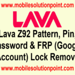 Lava Z92 Pattern, Pin, Password & FRP (Google Account) Lock Remove Done