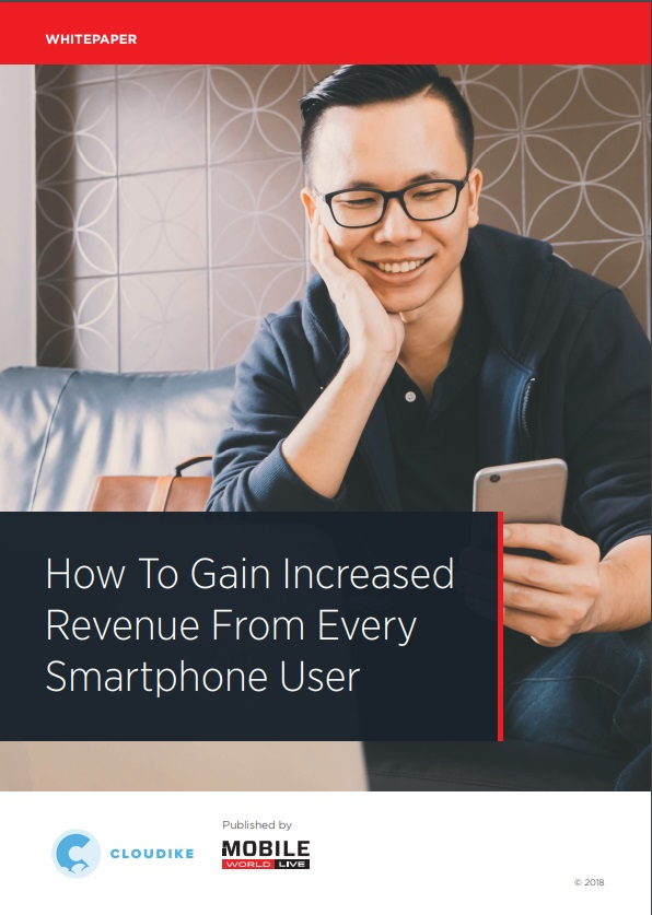 New Whitepaper: How to Gain Increased Revenue From Every Smartphone User