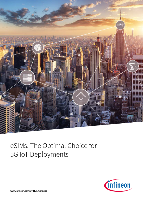 eSIMs: The Optimal Choice for 5G IoT Deployments