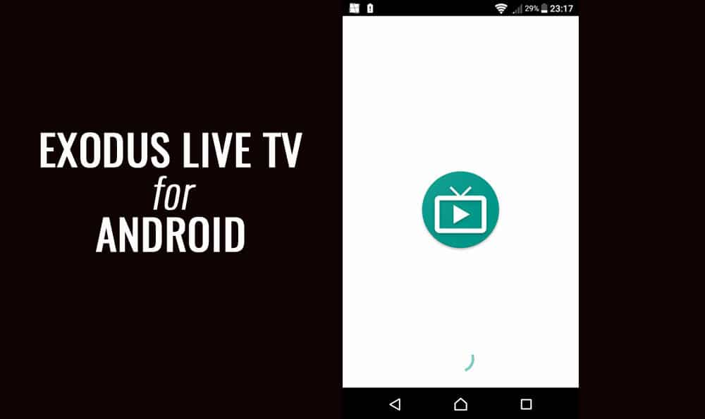 Exodus Live TV for Android