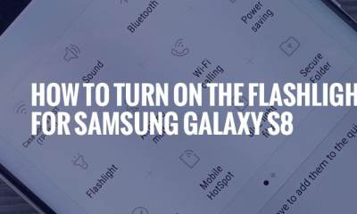 Samsung Galaxy S8: How Do You Turn on the Flashlight?