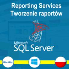 Kurs tworzenie raportów w SQL Server Reporting Services- kurs po polsku - promocja ~30 zł