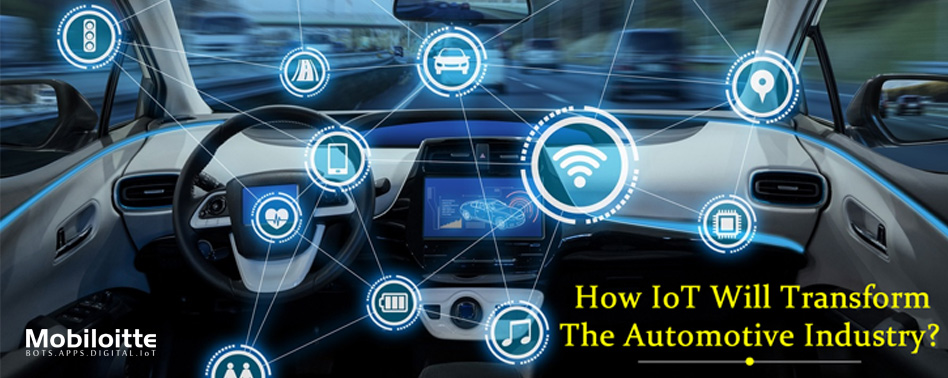 Connected Cars How IoT Will Transform The Automotive