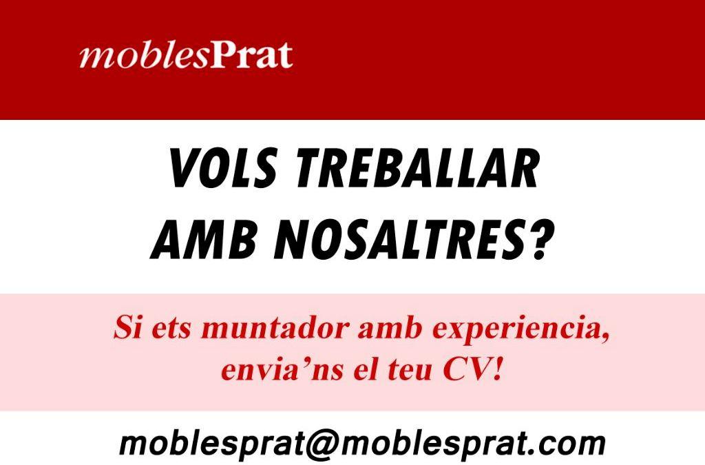 VOLS TREBALLAR AMB NOSALTRES – MOBLES PRAT D'ALCOLETGE