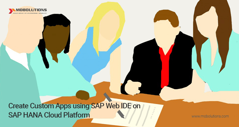 SAP Web IDE & Custom Apps SAP Web IDE