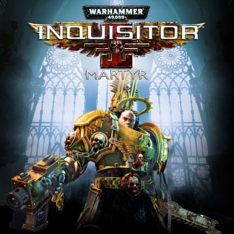 Warhammer 40,000: Inquisitor - Martyr (2017) - MobyGames