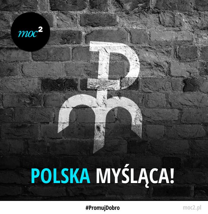 Polska myslaca!