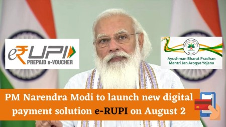 PM Narendra Modi to launch new digital payment solution e-RUPI on august 2