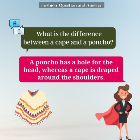 What is the difference between a cape and a poncho?
