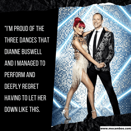 """""""I'm proud of the three dances that Dianne Buswell and I managed to perform and deeply reg ..."""