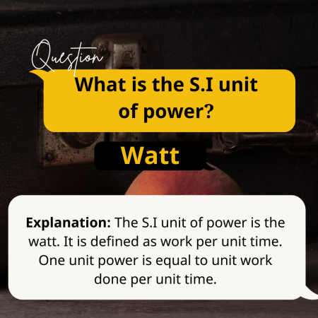 What is the S.I unit of power?
