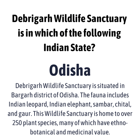 Debrigarh Wildlife Sanctuary is in which of the following Indian State?
