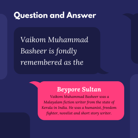 Vaikom Muhammad Basheer is fondly remembered as the
