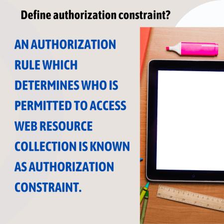 Define authorization constraint?