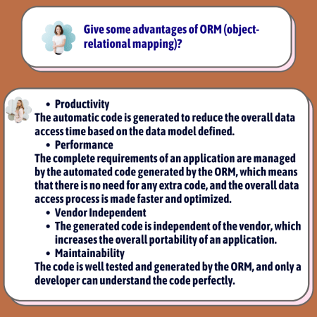 Give some advantages of ORM (object-relational mapping)?