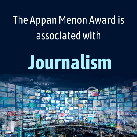 The Appan Menon Award is associated with