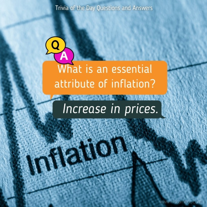 What is an essential attribute of inflation?