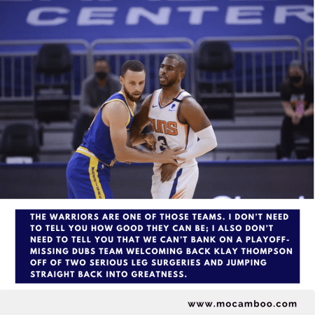 The Warriors are one of those teams. I don't need to tell you how good they can be; I also don't ...