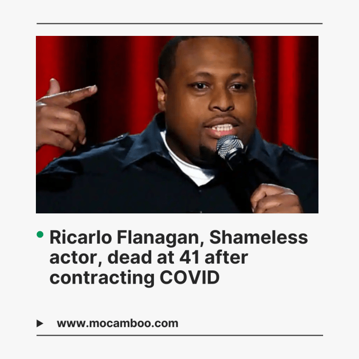 Ricarlo Flanagan, Shameless actor, dead at 41 after contracting COVID
