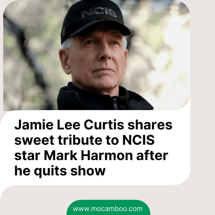 Jamie Lee Curtis shares sweet tribute to NCIS star Mark Harmon after he quits show