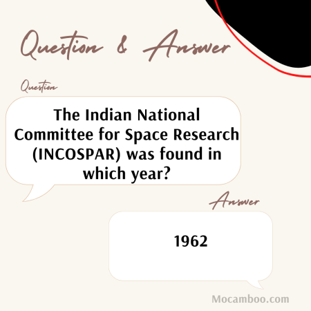 The Indian National Committee for Space Research (INCOSPAR) was found in which year?