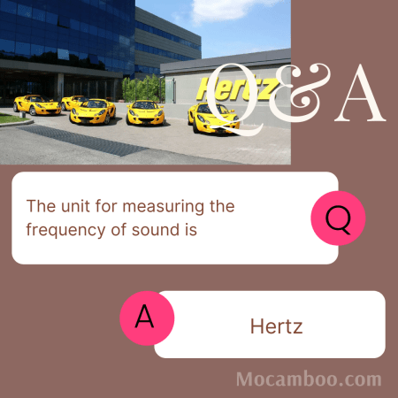 The unit for measuring the frequency of sound is