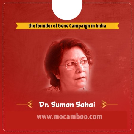 the founder of Gene Campaign in India
