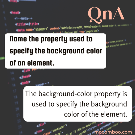 Name the property used to specify the background color of an element.