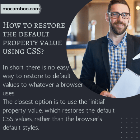 How to restore the default property value using CSS?