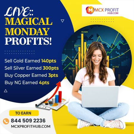 LIVE MAGICAL MONDAY PROFIT UPDATE BY MCX PROFITHUB OR GET FREE TRIAL CALL @8445092236