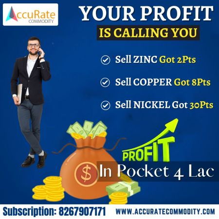 YOUR PROFIT IS CALLING YOU UPDATE: BY ACCURATECOMMODITY.COM FOR FREE MCX TRIAL, DIAL NOW : 82679 ...