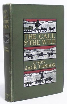 The Call of the Wild, Jack London, 1903