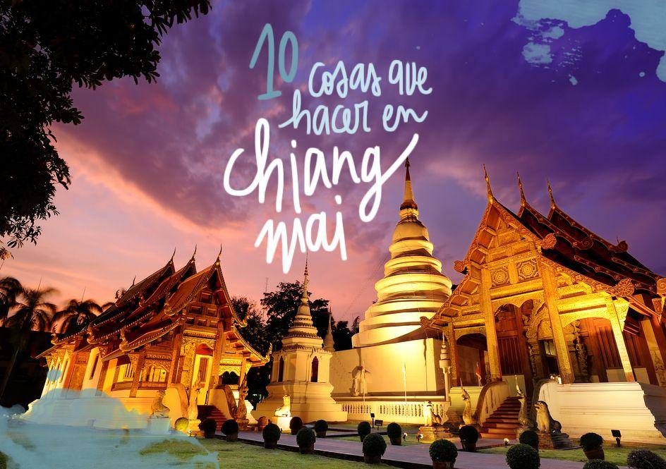 10 Cosas Que Hacer Y No Hacer En Chiang Mai