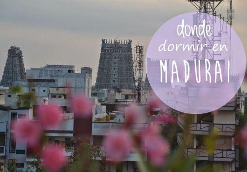 DONDE-DORMIR-EN-MADURAI-MOCHILEROS