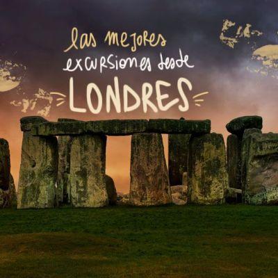 LAS 5 MEJORES EXCURSIONES DESDE LONDRES