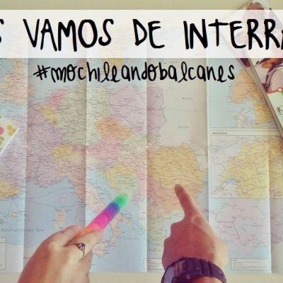 #mochileandobalcanes NOS VAMOS DE INTERRAIL