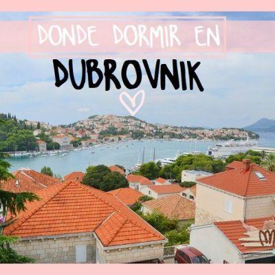 DONDE DORMIR EN DUBROVNIK