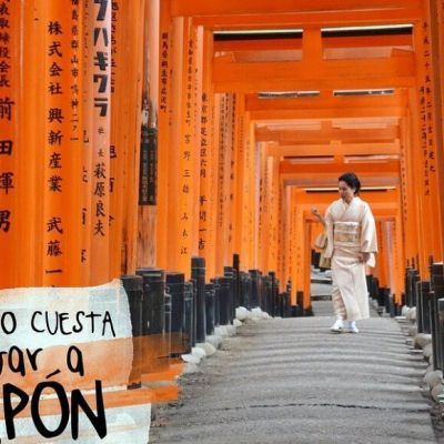 ¿ CUÁNTO CUESTA VIAJAR A JAPÓN ?
