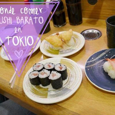 DONDE COMER SUSHI BARATO EN TOKIO
