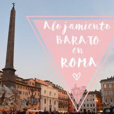 ALOJAMIENTO BARATO EN ROMA