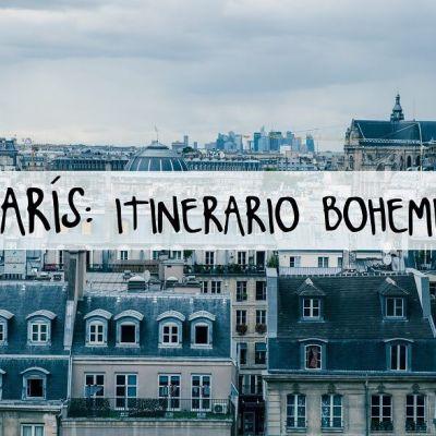PARÍS: ITINERARIO BOHEMIO