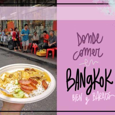DÓNDE COMER EN BANGKOK: GUÍA PARA FOODIES