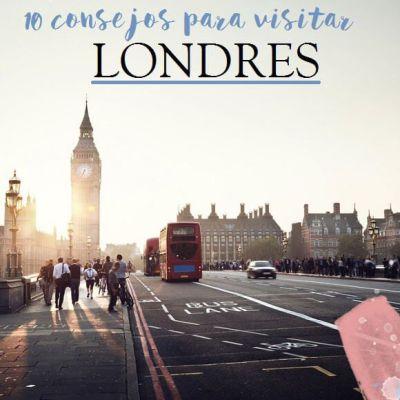 10 CONSEJOS PARA VISITAR LONDRES (Y NO CAGARLA)