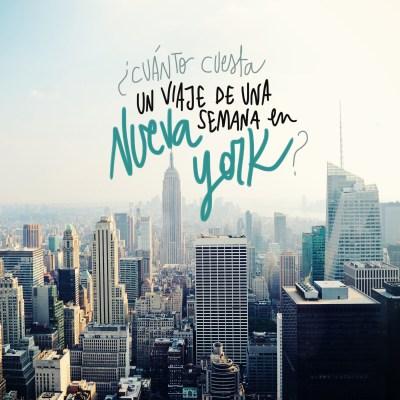 ¿CUÁNTO CUESTA UN VIAJE A NUEVA YORK? (PRESUPUESTO DE UNA SEMANA)