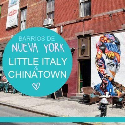 BARRIOS DE NUEVA YORK: LITTLE ITALY Y CHINATOWN