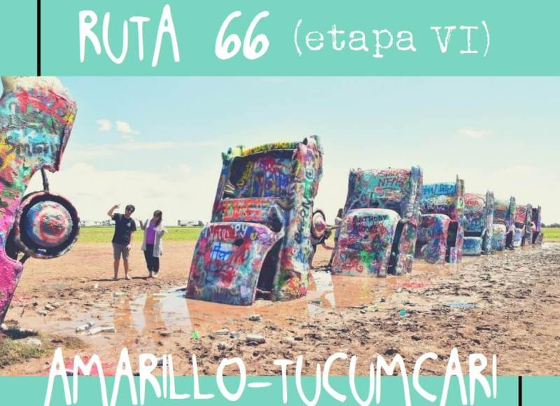 RUTA 66, ETAPA 6: AMARILLO – TUCUMCARI