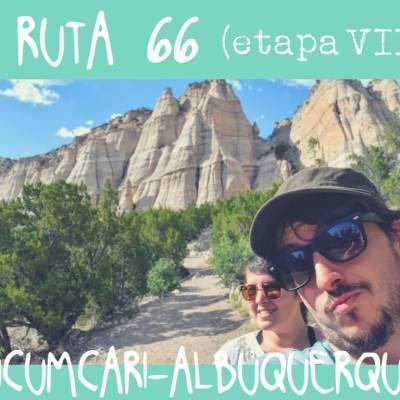 RUTA 66, ETAPA 7: TUCUMCARI – ALBUQUERQUE