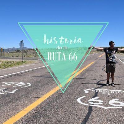 HISTORIA DE LA RUTA 66