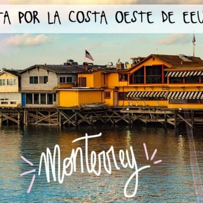 COSTA OESTE DE EE.UU. ETAPA 11: SAN DIEGO – LOS ÁNGELES –  MONTERREY